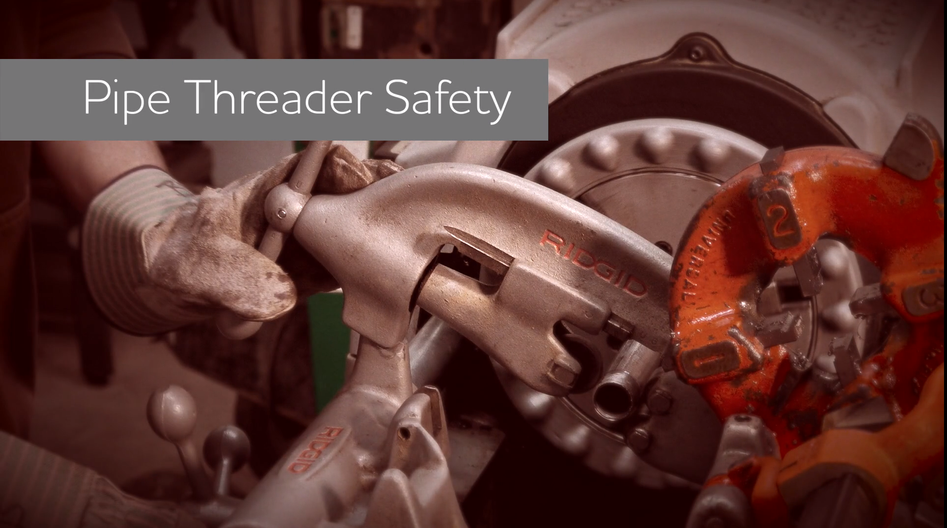 Pipe Threader Safety