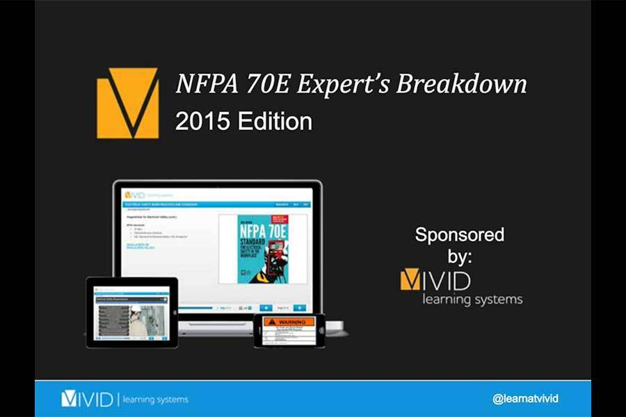 2015 Edition NFPA 70E: Expert's Breakdown