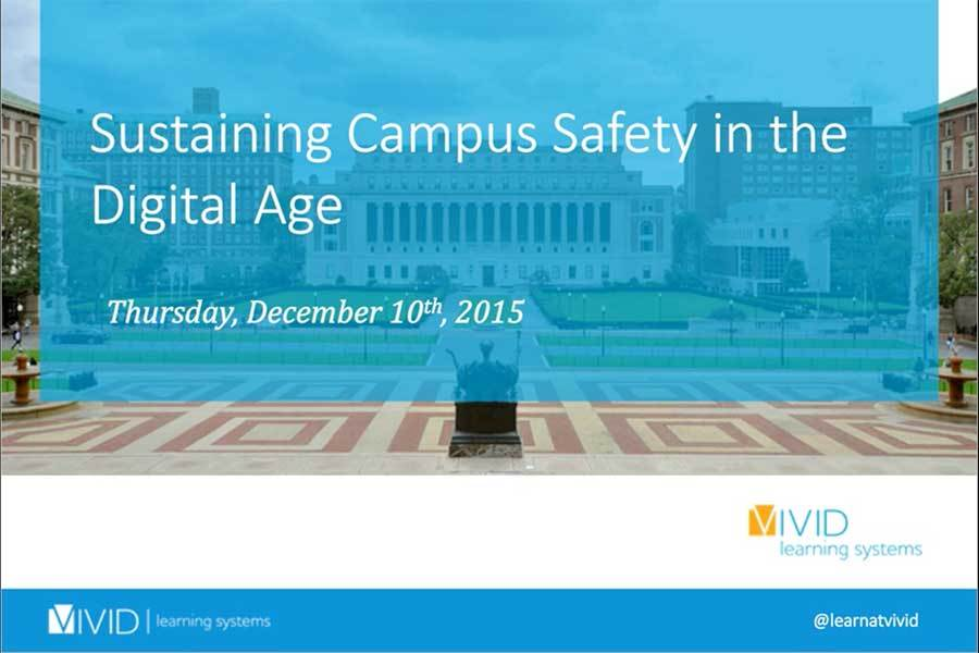 Sustaining Campus Safety In the Digital Age