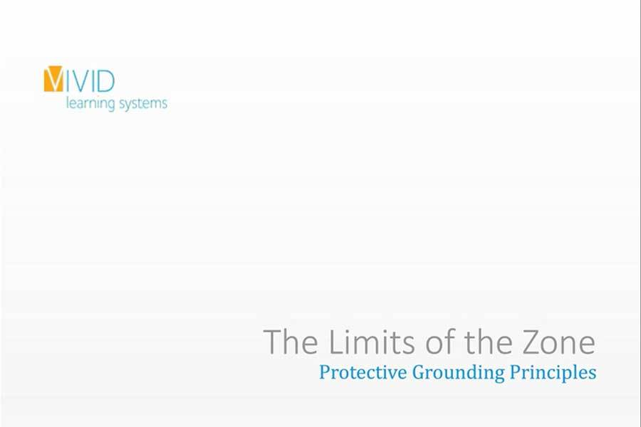 The Limits of the Zone — Protective Grounding Principles