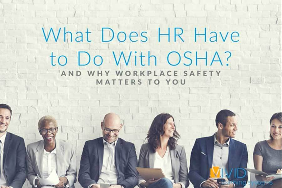 What Does HR Have to Do With OSHA?