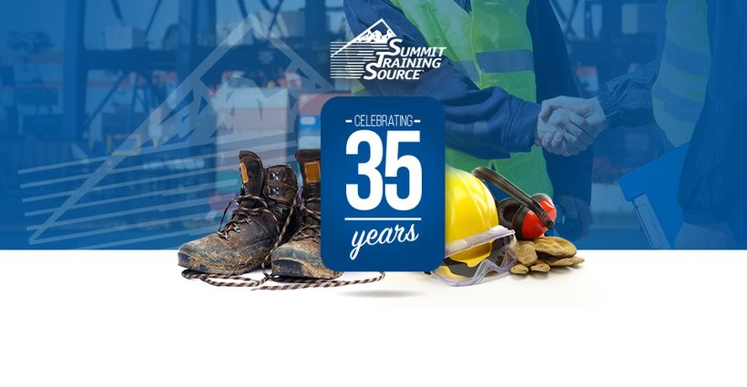 Summit is Celebrating 35 Years of EH&S Training - Share Your Safety Story With Us!