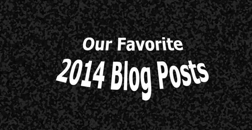 Our Favorite Blog Posts of 2014