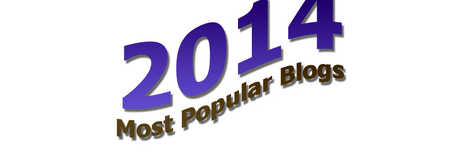 Most Popular Blog Posts of 2014 – Do You See Your Favorite?