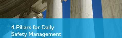 4 Pillars for Daily Safety Management