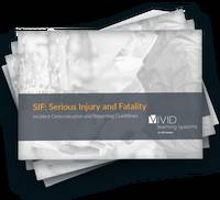 SIF: Serious Injury and Fatality