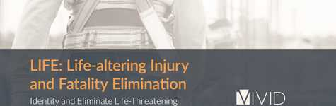 LIFE: Life-altering Injury and Fatality Elimination