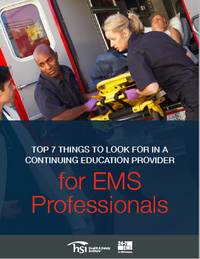 Top 7 things to look for in a continuing education provider for EMS professionals