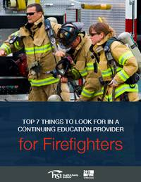 Top 7 things to look for in a continuing education provider for firefighters